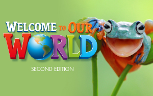 Welcome to Our World, Second Edition