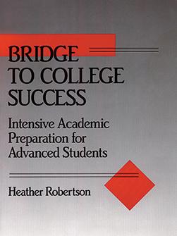 Bridge to College Success: Intensive Academic Preparation