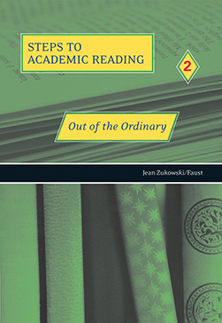 Steps to Academic Reading 2: Out of the Ordinary
