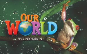 Our World, Second Edition